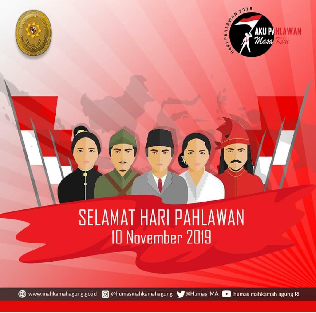 Selamat Memperingati Hari Pahlawan 10 November 2019 dengan Tema